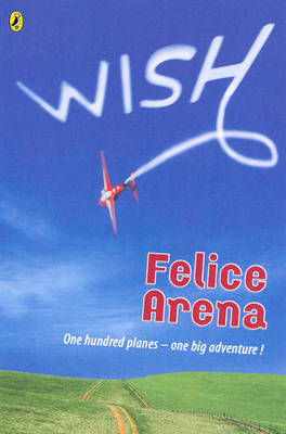 Wish by Felice Arena