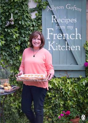 Recipes From My French Kitchen book