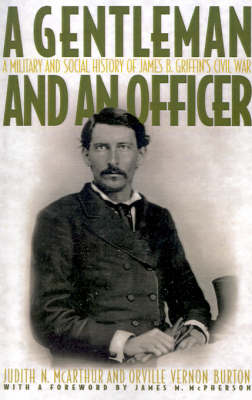 A Gentleman and an Officer by James B. Griffin
