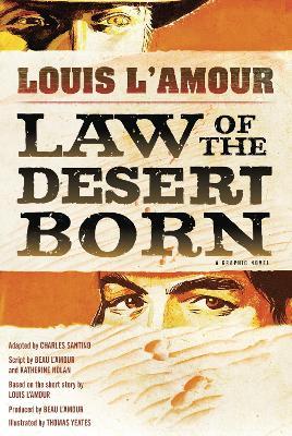 Law Of The Desert Born (Graphic Novel) book