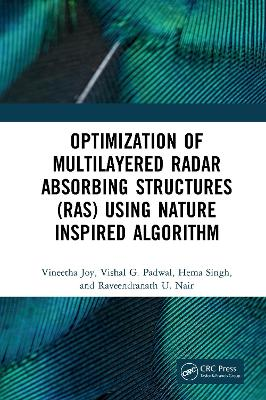 Optimization of Multilayered Radar Absorbing Structures (RAS) using Nature Inspired Algorithm by Vineetha Joy
