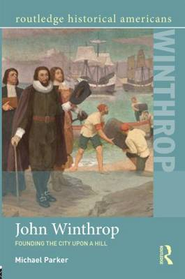 John Winthrop by Michael Parker