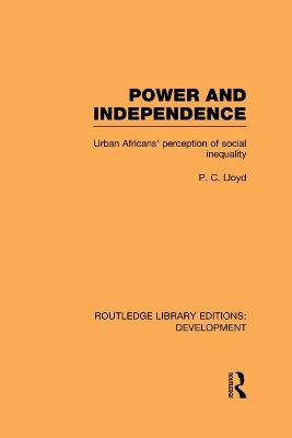 Power and Independence by Peter C. Lloyd
