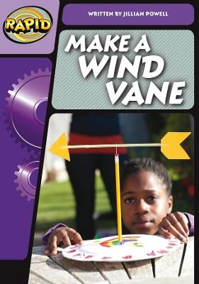 Rapid Phonics Make a Wind Vane Step 3 (Non-fiction) by Jillian Powell