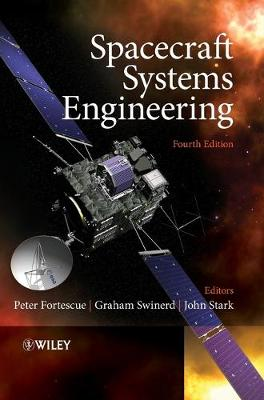 Spacecraft Systems Engineering by Peter Fortescue