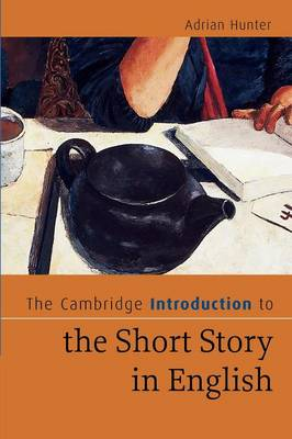 Cambridge Introduction to the Short Story in English book