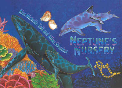 Neptune's Nursery by Kim Michelle Toft