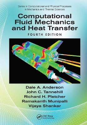 Computational Fluid Mechanics and Heat Transfer by Dale Anderson