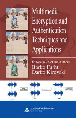 Multimedia Encryption and Authentication Techniques and Applications book