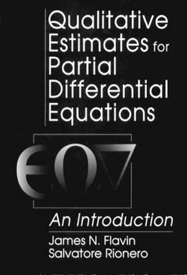 Qualitative Estimates for Partial Differential Equations by J N Flavin