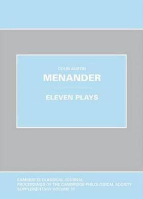 Menander: Eleven Plays by Colin Austin