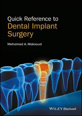 Quick Reference to Dental Implant Surgery book