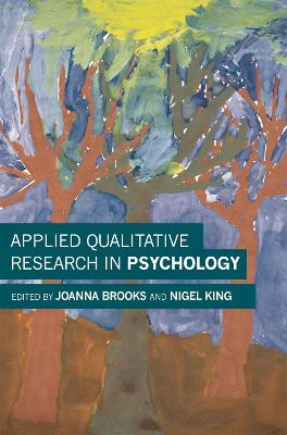 Applied Qualitative Research in Psychology by Joanna Brooks