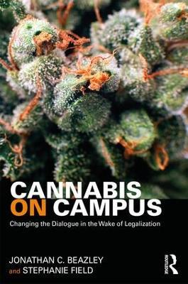 Cannabis on Campus by Jonathan Beazley
