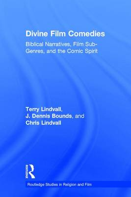 Divine Film Comedies by Terry Lindvall