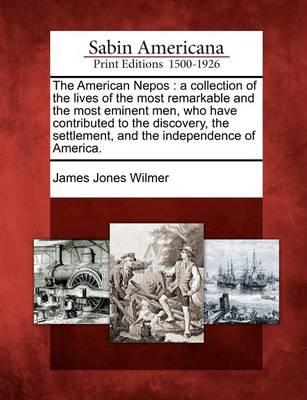 American Nepos by James Jones Wilmer