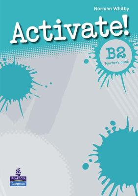 Activate! B2 Teacher's Book by Norman Whitby