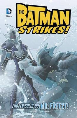 Frozen Solid by Mr. Freeze! book