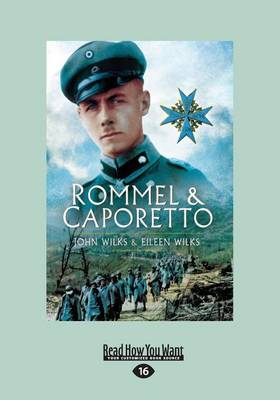 Rommel and Caporetto by Eileen Wilks
