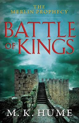 Battle of Kings by M K Hume