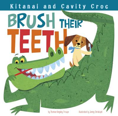 Kitanai and Cavity Croc Brush Their Teeth by Thomas Kingsley Troupe