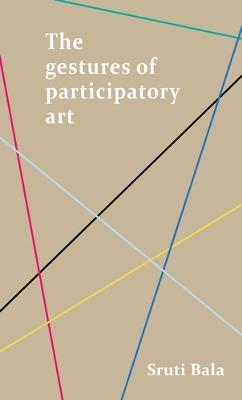 The Gestures of Participatory Art book