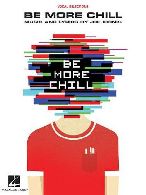 Be More Chill by Joe Iconis
