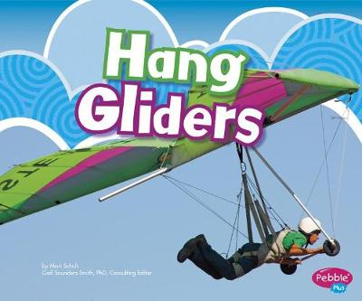 Hang Gliders by Gail Saunders-Smith