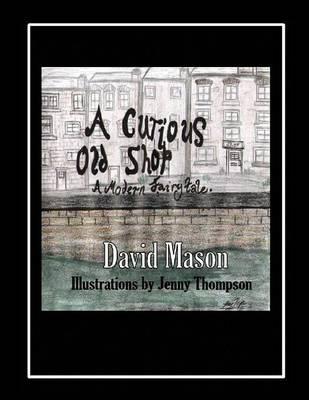 A Curious Old Shop by David Mason