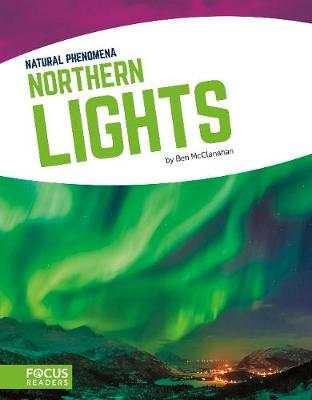Northern Lights by Ben McClanahan