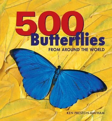 500 Butterflies by Ken Preston-Mafham