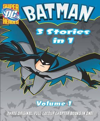 Batman 3 Stories in 1, Volume 1 by Robert Greenberger