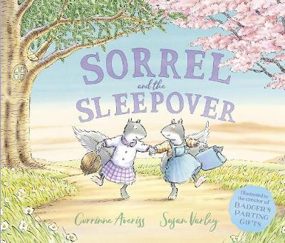 Sorrel and the Sleepover by Corrinne Averiss
