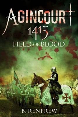 Agincourt 1415 by Barry Renfrew