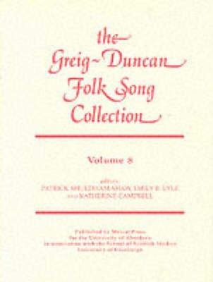 Greig-Duncan Folk Song Collection: v. 8 by Pat Shaw