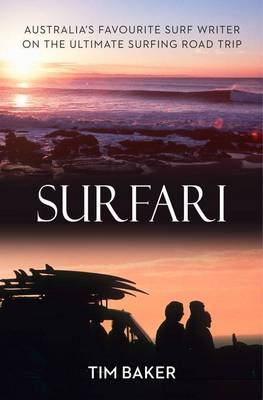Surfari by Tim Baker