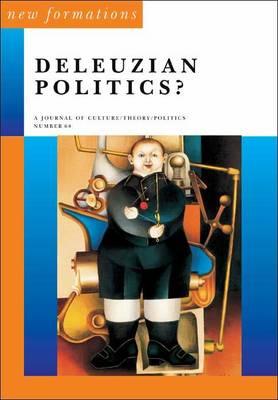 Deleuzian Politics? by Jeremy Gilbert