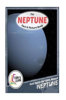 The Neptune Fact and Picture Book by Gina McIntyre