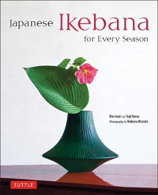 Japanese Ikebana for Every Season book