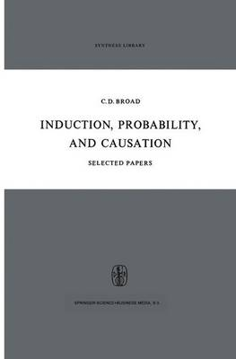 Induction, Probability, and Causation by C. D. Broad