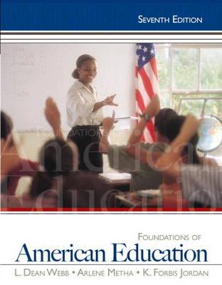 Foundations of American Education by L. Dean Webb