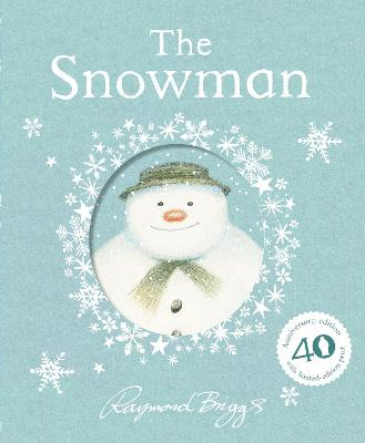The Snowman: 40th Anniversary Gift Edition by Raymond Briggs