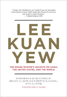 Lee Kuan Yew by Graham Allison