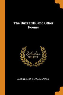 The Buzzards, and Other Poems by Martin Donisthorpe Armstrong