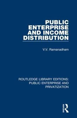 Public Enterprise and Income Distribution by V.  V. Ramanadham