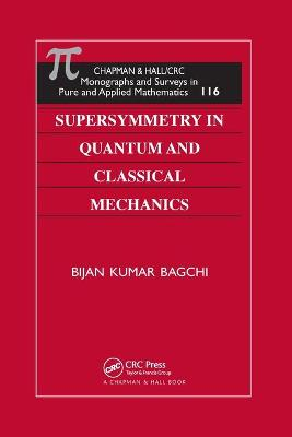Supersymmetry In Quantum and Classical Mechanics book