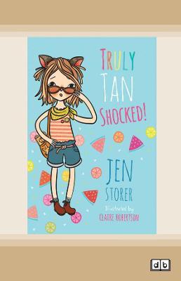 Truly Tan Shocked: (Book #8 Truly Tan) by Jen Storer