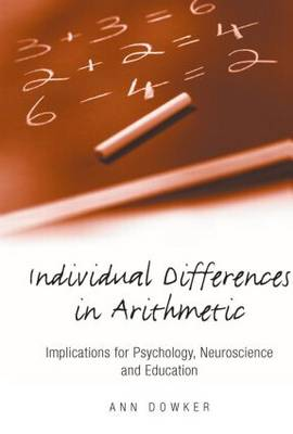 Individual Differences in Arithmetic by Ann Dowker