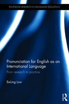 Pronunciation for English as an International Language by Ee-Ling Low