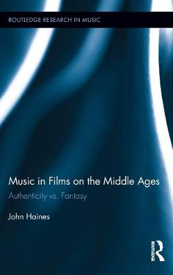 Music in Films on the Middle Ages by John Haines